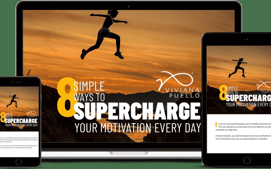 Supercharge Your Motivation