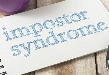 Say Goodbye To Impostor Syndrome!